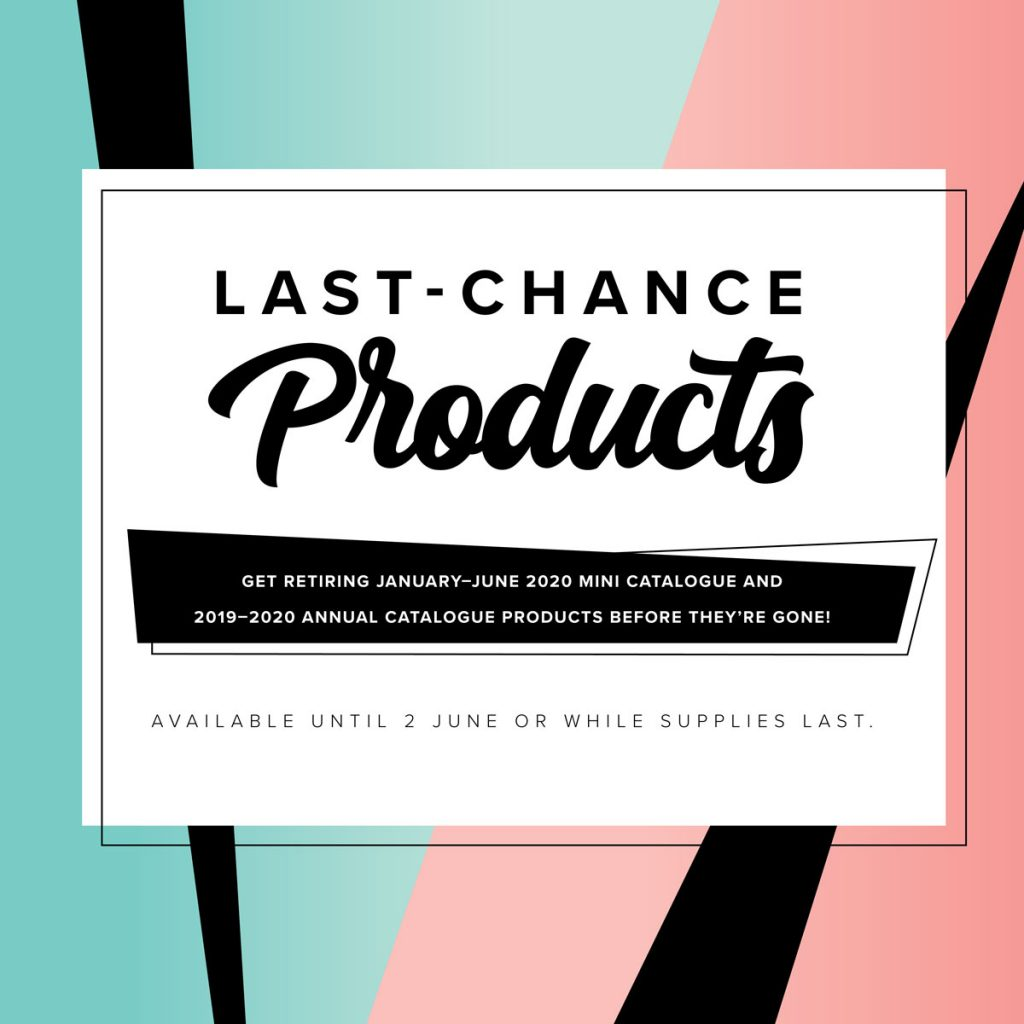 Poster for last chance products by Stampin' Up!.