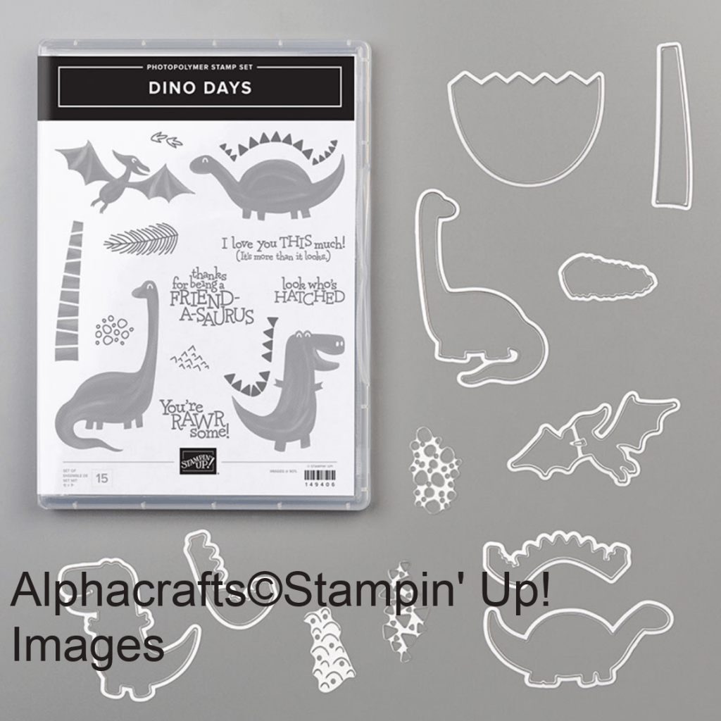 Dino Days stamp set with coordinating dies from Stampin' Up!.